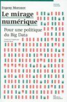 Le_mirage_numerique_evgeny_morozov